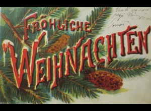 """""""Weihnachten, Zweig, Tannenzapfen"""" 1903 ♥ (7942)"""