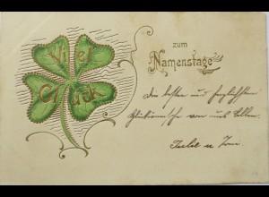 """""""Namenstag, Klee, Kleeblatt"""" 1903, Prägekarte, Golddruck ♥ (3034)"""