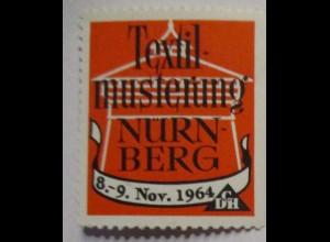 Nürnberg Textil-Musterung 1964 Reklamemarke xx (41113)