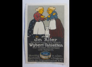 Reklamemarken, Im Alter Wybert-Tabletten 1910 ♥ (59695)