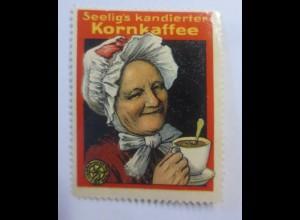 Reklamemarken, Seelig´s kandierter Kornkaffee 1910 ♥ (13127)