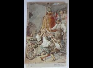 Schillers Glocke, Nr.12, Ziehet, ziehet hebt, 1909, H. Kaufmann ♥ (39724)