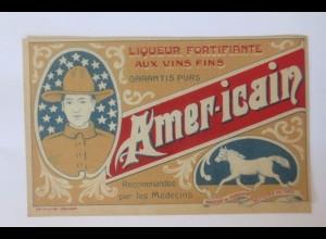 """""""Reklame, Amer-icain Liqueur Fortifiante Aux Vins Fins, Likör"""" 1902 ♥"""