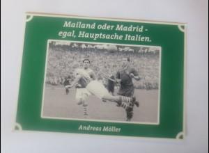 Fußball, Anderas Möller, Mailand, Madrid egal, Hauptsache Italien 1990 ♥ (45508)