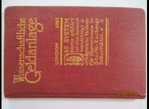 Wissenschaftliche Geldanlage London 1913 Stock exchange Caledonian Invest. Comp.
