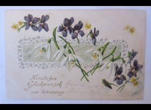 Geburtstag, Schneeglöckchen, Blumen, 1902, Prägekarte ♥ (651)