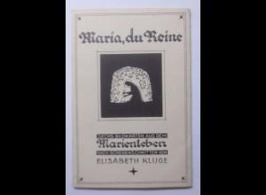 5 Scherenschnitt, Marienleben, Maria du Reine, 1910, Elisabeth Kluge ♥ (56868)