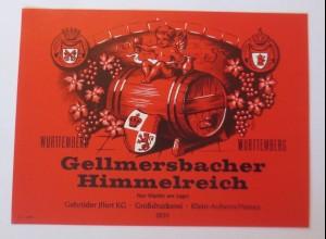 Weinetikett, Gellmersbacher Himmelreich,Württemberg, Klein-Auheim-Hanau ♥