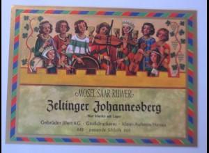 Weinetikett,Mosel-Saar-Ruwer, Zeltinger Johannesberg, Steinheim am Main ♥