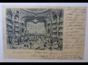 """Karneval, Maskenball in der Oper"" 1903 ♥"